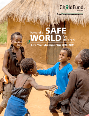 Toward a Safe World for Children: Five-Year Strategic Plan 2016-2021