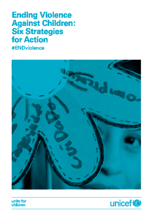 Ending Violence Against Children: Six Strategies for Action thumbnail