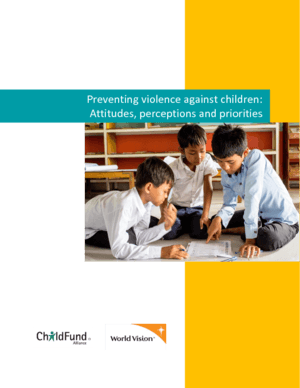 Preventing Violence Against Children Attitudes, Perceptions & Priorities thumbnail