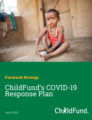 Forward Strong: ChildFund\'s COVID-19 Response Plan thumbnail